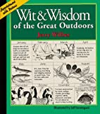 Wit & Wisdom of the Great Outdoors by Jerry…
