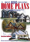 [???]: Best 600 Selling Home Plans: Affordable Construction Blueprints Available Home Plan Experts Since 1907