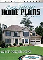 Two Story Home Plans (Home Plan Books) by…
