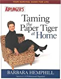 Hemphill, Barbara: Kiplinger's Taming the Paper Tiger at Home