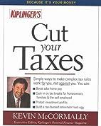 Cut Your Taxes (Kiplingers's Cut Your…