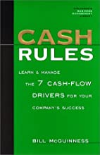Cash Rules: Learn & Manage the 7 Cash-Flow…