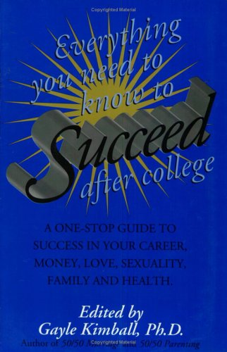 everything-you-need-to-know-to-succeed-after-college