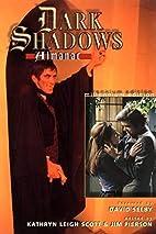 Dark Shadows Almanac: Millennium Edition by…