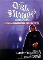 The Dark Shadows Companion: 25th Anniversary…