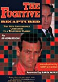 Robertson, Ed: The Fugitive Recaptured : The Thirtieth Anniversary Companion to a Television Classic