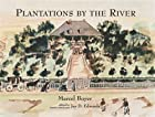 Plantations by the River: Watercolor…