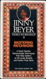 Jinny Beyer: Jinny Beyer Mastering Patchwork Video Workshop (Video Workshop, volume II)