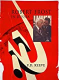 Reeve, F.D.: Robert Frost in Russia