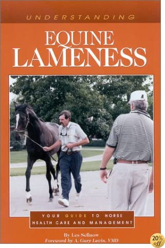 Understanding Equine Lameness (Horse Health Care Library)