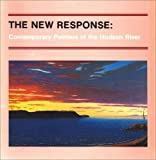Yau, John: The New Response: Contemporary Painters of the Hudson River (Albany Institute of History and Art)