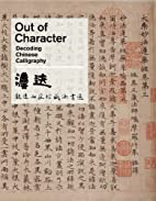 Out of Character: Decoding Chinese…