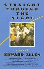 Straight Through the Night by Edward Allen