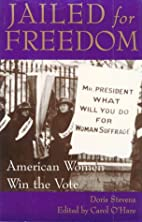 Jailed for Freedom: American Women Win the…