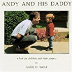 Andy and His Daddy: A Book for Children and…