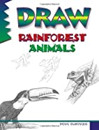 Draw Rainforest Animals by Doug Dubosque