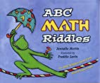 ABC Math Riddles by Jannelle Martin