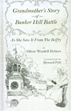 Grandmother's Story Of Bunker Hill Battle by…