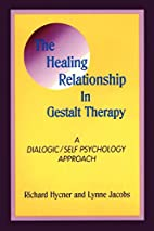 The Healing Relationship in Gestalt Therapy:…