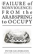 The Failure of Nonviolence: From the Arab…