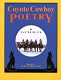 Black, Baxter: Coyote Cowboy Poetry