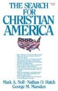 The search for Christian America by Mark A.…