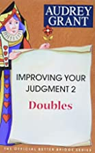 Improving Your Judgment 2: Doubles (Official…
