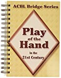 Grant, Audrey: Play of the Hand in the 21st Century