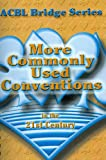 Grant, Audrey: More Commonly Used Conventions in the 21st Century: The Notrump Series (ACBL Bridge)