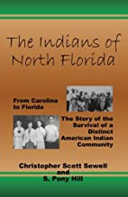 The Indians of North Florida: From Carolina…