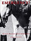 Hayes, Karen E. N.: Emergency!: The Active Horseman's Book of Emergency Care