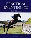 O'Connor, Sally: Practical Eventing