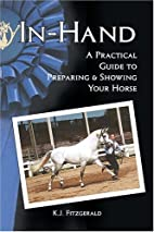 In-Hand: A Practical Guide to Preparing &…
