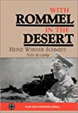Schmidt, Heinz W.: With Rommel in the Dessert