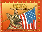 Nora, the Fifty Cent Dog (Maritime) by Lolly…