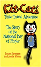 Kit-Cat's Time-Travel Adventure: The Story…