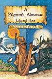 Hays, Edward: A Pilgrims Almanac