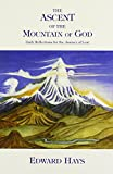 Edward M. Hays: The Ascent of the Mountain of God: Daily Reflections for the Journey of Lent