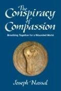 The conspiracy of compassion : breathing…