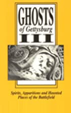 Ghosts of Gettysburg III: Spirits,…