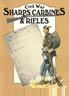Civil War Sharps Carbines and Rifles by…