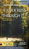 Norman Maclean: A River Runs Through It/Cassettes