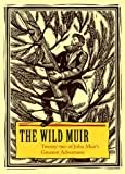 Muir, John: The Wild Muir