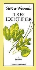 Sierra Nevada Tree Identifier by Jim Paruk
