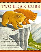 Two Bear Cubs: A Miwok Legend from…