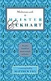 Matthew Fox: Meditations with Meister Eckhart
