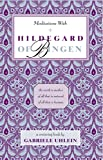 Uhlein, Gabriele: Meditations With Hildegard of Bingen