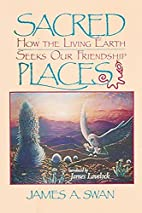 Sacred Places: How the Living Earth Seeks…