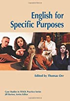 English for Specific Purposes by Thomas Orr
