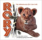 Rory The Adventures of a Lion Cub by Gillian…